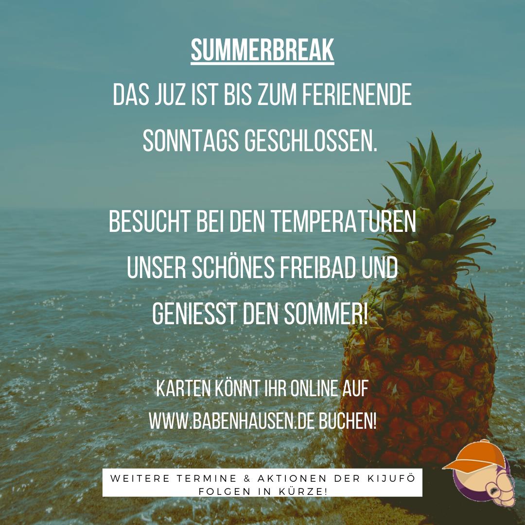 Wir sind mit unseren Angeboten am JUZ in einer kurzen Sommerpause! Genießt das warme Wetter und bucht euch ein Ticket für unser schönes Schwimmbad! Weitere Termine und Aktionen der KiJuFö folgen in Kürze!